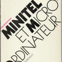 Pierrick Bourgault, Minitel et Micro-Ordinateur (1985)